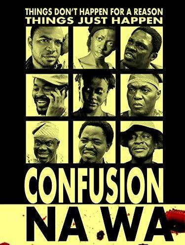 Five Filmmaking Lessons from Confusion Na Wa